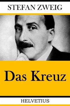 Das Kreuz (eBook, ePUB) - Zweig, Stefan