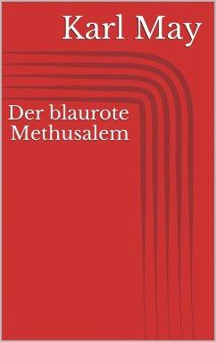 Der blaurote Methusalem (eBook, ePUB) - May, Karl