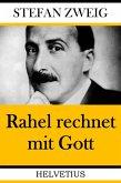Rahel rechnet mit Gott (eBook, ePUB)