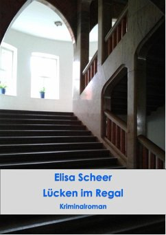 Lücken im Regal (eBook, ePUB) - Scheer, Elisa