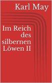 Im Reich des silbernen Löwen II (eBook, ePUB)