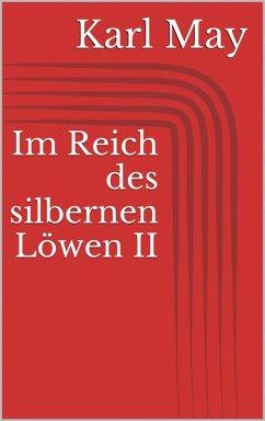 Im Reich des silbernen Löwen II (eBook, ePUB) - May, Karl