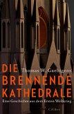 Die brennende Kathedrale (eBook, ePUB)