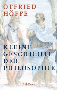 Kleine Geschichte der Philosophie (eBook, ePUB) - Höffe, Otfried