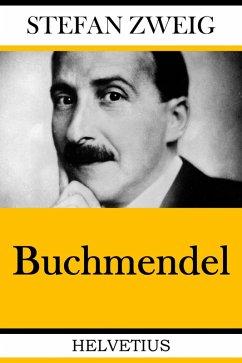 Buchmendel (eBook, ePUB) - Zweig, Stefan