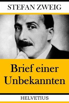 Brief einer Unbekannten (eBook, ePUB) - Zweig, Stefan