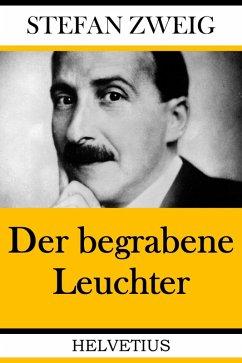 Der begrabene Leuchter (eBook, ePUB) - Zweig, Stefan