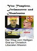 Von Templern, Freimaurern und Illuminaten (eBook, ePUB)