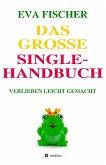 Das große Single-Handbuch (eBook, ePUB)