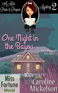 One Night in the Bayou (Miss Fortune World (A M...