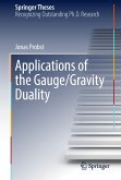 Applications of the Gauge/Gravity Duality (eBook, PDF)