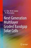 Next Generation Multilayer Graded Bandgap Solar Cells (eBook, PDF)