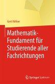 Mathematik-Fundament für Studierende aller Fachrichtungen (eBook, PDF)