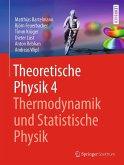 Theoretische Physik 4   Thermodynamik und Statistische Physik (eBook, PDF)