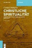 Christliche Spiritualität (eBook, ePUB)