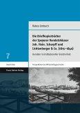 Die Briefkopierbücher der Speyerer Handelshäuser Joh. Hein. Scharpff und Lichtenberger & Co. (1815-1840) (eBook, PDF)
