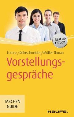 Vorstellungsgespräche (eBook, ePUB) - Müller-Thurau, Claus Peter; Lorenz, Michael; Rohrschneider, Uta