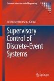 Supervisory Control of Discrete-Event Systems (eBook, PDF)