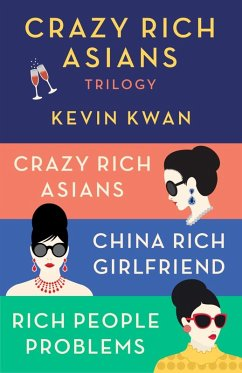The Crazy Rich Asians Trilogy Box Set (eBook, ePUB) - Kwan, Kevin