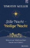 Stille Nacht - Heilige Nacht (eBook, ePUB)