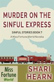 Murder on the Sinful Express (Miss Fortune World: Sinful Stories, #7) (eBook, ePUB)