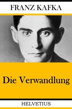 Die Verwandlung (eBook, ePUB) - Kafka, Franz