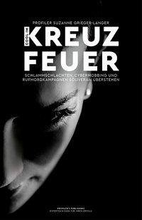Cool im Kreuzfeuer - Grieger-Langer, Suzanne