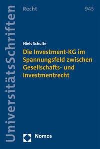 Die Investment-KG im Spannungsfeld zwischen Ges...