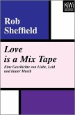 Love is a Mix Tape (eBook, ePUB)