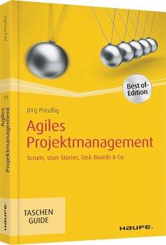 Agiles Projektmanagement - Preußig, Jörg