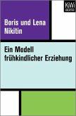 Ein Modell frühkindlicher Erziehung (eBook, ePUB)