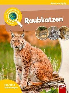 Leselauscher Wissen: Raubkatzen (inkl. CD)
