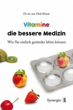 Vitamine die bessere Medizin - Klante, Dirk