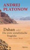 Dshan oder Die erste sozialistische Tragödie