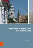 Armenian Townscapes in Transylvania (eBook, PDF)