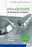 Dysarthrie als Störung des Zeittaktes (eBook, PDF)