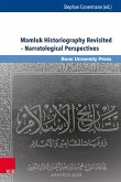 Mamluk Historiography Revisited - Narratological Perspectives (eBook, PDF)