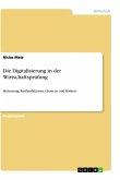 Die Digitalisierung in der Wirtschaftsprüfung