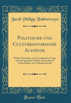 Politische und Culturhistorische Aufsätze