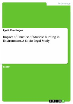 Impact of Practice of Stubble Burning in Environment. A Socio Legal Study (eBook, PDF)