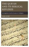 The Qur'an and Its Biblical Reflexes (eBook, ePUB)
