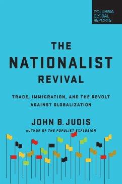 The Nationalist Revival (eBook, ePUB) - Judis, John B.