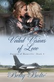 Veiled Visions of Love (eBook, ePUB)
