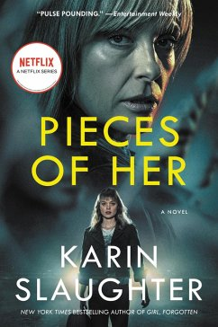 Pieces of Her (eBook, ePUB) - Slaughter, Karin