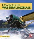 Faszination Wasserflugzeuge (Mängelexemplar)