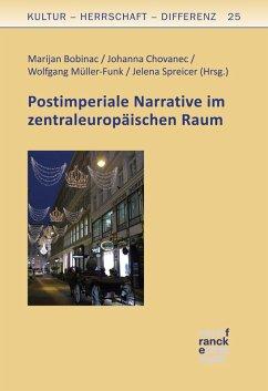 Postimperiale Narrative im zentraleuropäischen Raum (eBook, PDF)