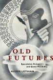 Old Futures (eBook, ePUB)