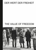 Der Wert der Freiheit