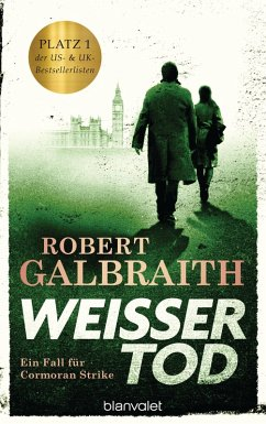 Weißer Tod / Cormoran Strike Bd.4 (eBook, ePUB) - Galbraith, Robert