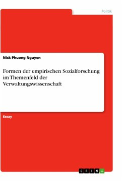 Formen der empirischen Sozialforschung im Themenfeld der Verwaltungswissenschaft